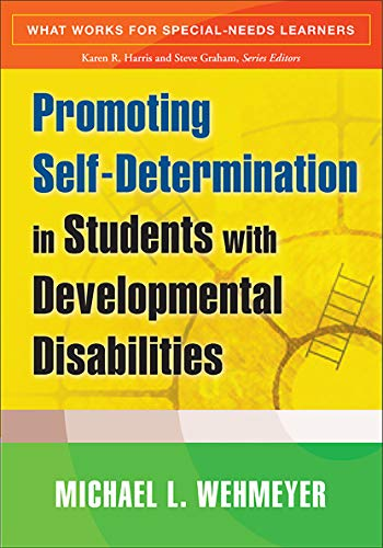 9781593854614: Promoting Self-Determination in Students with Developmental Disabilities (What Works for Special-Needs Learners)