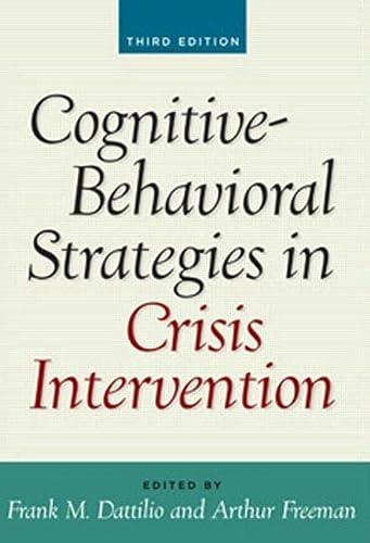 9781593854874: Cognitive-Behavioral Strategies in Crisis Intervention