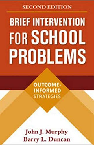 9781593854928: Brief Intervention for School Problems, Second Edition: Outcome-Informed Strategies (The Guilford School Practitioner Series)