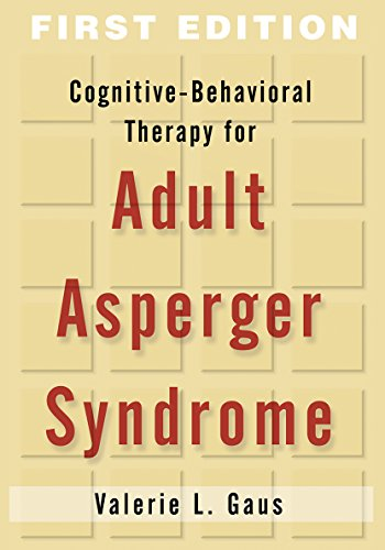 9781593854973: Cognitive-Behavioral Therapy for Adult Asperger Syndrome, First Edition (Guides to Individualized Evidence-Based Treatment)