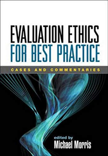 9781593855703: Evaluation Ethics for Best Practice: Cases and Commentaries