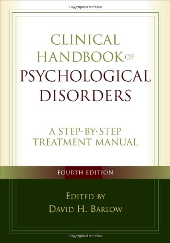 9781593855727: Clinical Handbook of Psychological Disorders: A Step-by-Step Treatment Manual