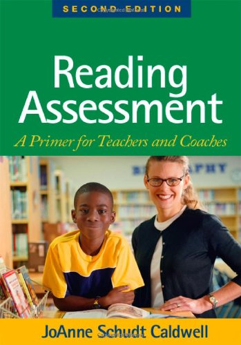 9781593855802: Reading Assessment, Second Edition: A Primer for Teachers and Coaches (Solving Problems in the Teaching of Literacy)