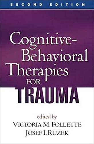 9781593855888: Cognitive-Behavioral Therapies for Trauma, Second Edition