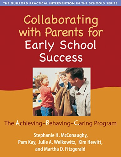 Collaborating with Parents for Early School Success: McConaughy Phd, Stephanie
