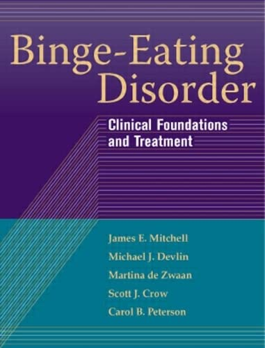 9781593855949: Binge-Eating Disorder: Clinical Foundations and Treatment