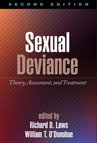 Sexual Deviance Theory, Assessment, and Treatment: Laws, D. Richard