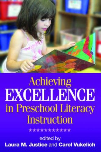 9781593856113: Achieving Excellence in Preschool Literacy Instruction (Solving Problems in the Teaching of Literacy)