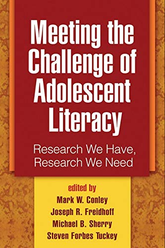 9781593857028: Meeting the Challenge of Adolescent Literacy: Research We Have, Research We Need