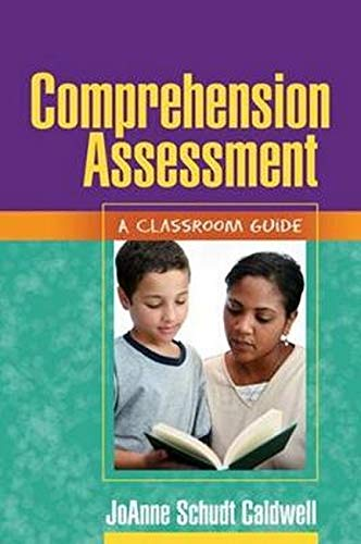 9781593857073: Comprehension Assessment: A Classroom Guide (Solving Problems in the Teaching of Literacy)