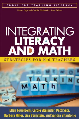 9781593857189: Integrating Literacy and Math: Strategies for K-6 Teachers (Tools for Teaching Literacy)