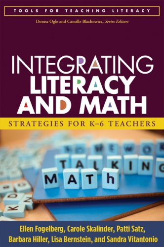 9781593857196: Integrating Literacy and Math: Strategies for K-6 Teachers (Tools for Teaching Literacy)