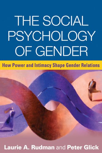 9781593858254: The Social Psychology of Gender: How Power and Intimacy Shape Gender Relations (Texts in Social Psychology)