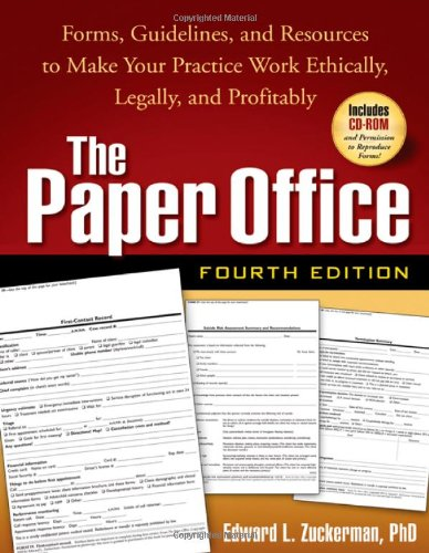 9781593858353: The Paper Office, Fourth Edition: Forms, Guidelines, and Resources to Make Your Practice Work Ethically, Legally, and Profitably (The Clinician's Toolbox)