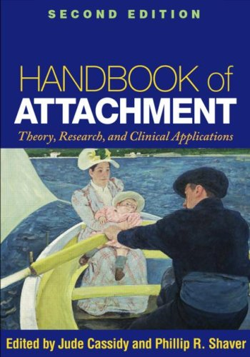 9781593858742: Handbook of Attachment, Second Edition: Theory, Research, and Clinical Applications