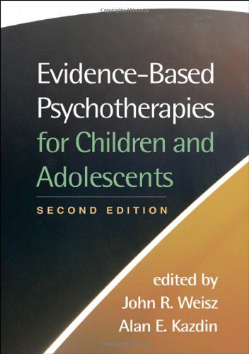 9781593859749: Evidence-Based Psychotherapies for Children and Adolescents, Second Edition