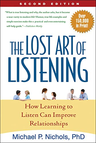 9781593859862: The Lost Art of Listening, Second Edition: How Learning to Listen Can Improve Relationships (Guilford Family Therapy)