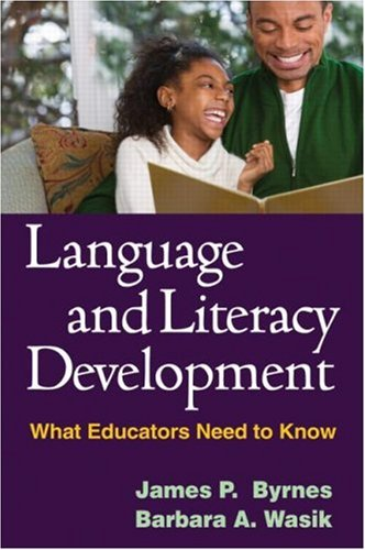 9781593859916: Language and Literacy Development: What Educators Need to Know (Solving Problems in the Teaching of Literacy)
