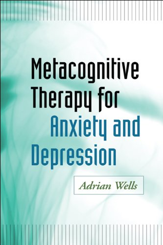 9781593859947: Metacognitive Therapy for Anxiety and Depression