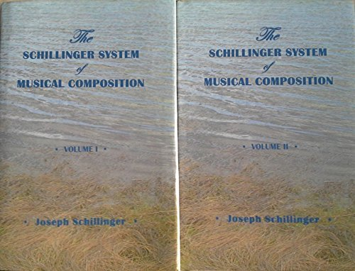 9781593860288: The Schillinger System of Musical Composition in 2 volumes by Joseph Schillinger (2003-05-04)