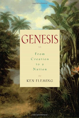 Genesis: From Creation to a Nation: Ken Fleming