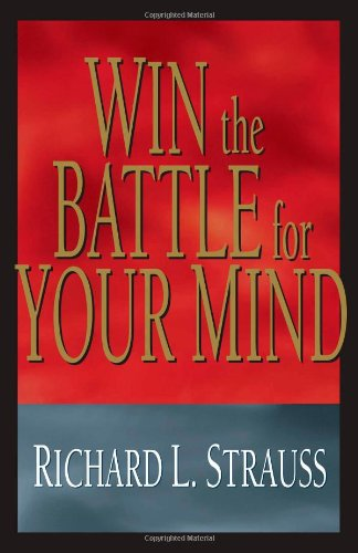 9781593870416: Win the Battle for Your Mind