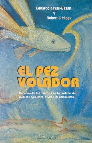 9781593881115: El pez Volador/ The Flying Fish (Coleccion Caniqui) (Spanish Edition)