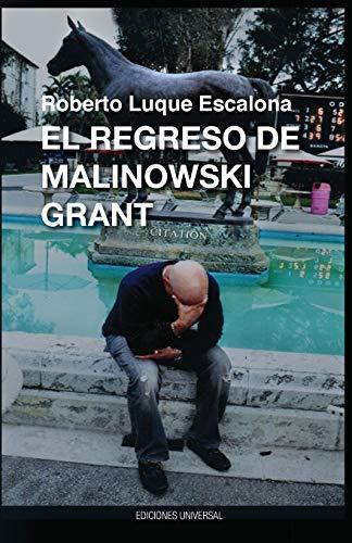 9781593882464: El Regreso de Malinowsk Grant (Spanish Edition) (Caniqui)