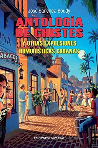 Antologia de Chistes Cubanos (Paperback): Jose Sanchez-Boudy