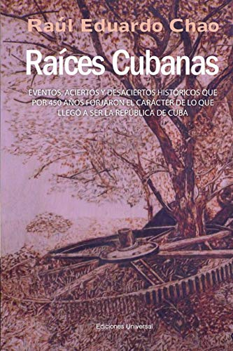 9781593882730: RAÍCES CUBANAS (Spanish Edition)