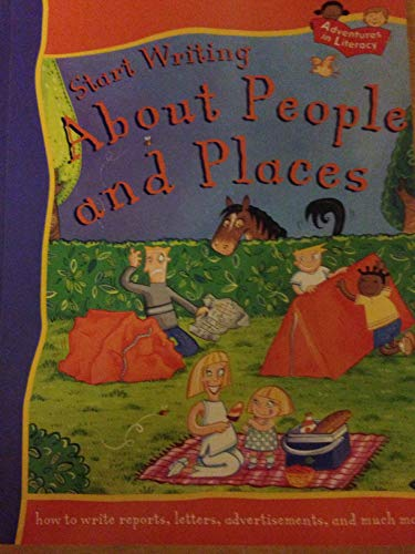 Start Writing about People and Places (Adventures: King, Penny; Thomson,