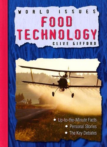 9781593891527: Food Technology (World Issues)