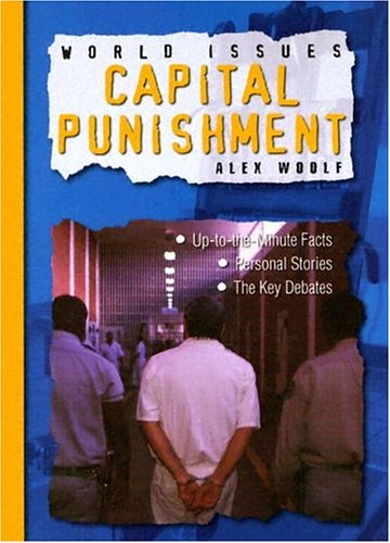 9781593891558: Capital Punishment (World Issues)