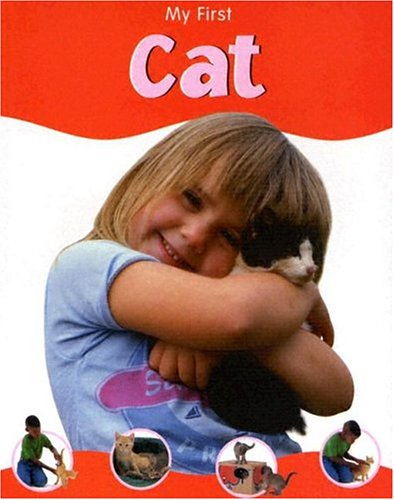 9781593891817: My First Cat (My First (Chrysalis Education))