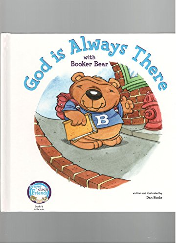 9781593911232: God is Always There with Booker Bear (Prayer Circle Friends, Book 4)