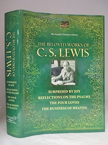 9781593911379: The Beloved Works of C. S. Lewis