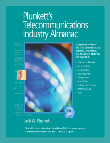 Plunkett's Telecommunications Industry Almanac 2005: Your Reference Source to All Facets of ...