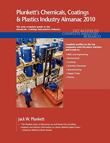 9781593921477: Plunkett's Chemicals, Coatings & Plastics Industry Almanac 2010: The Only Comprehensive Guide to the Chemicals Industry