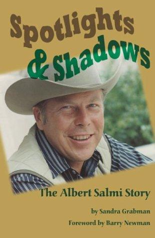 9781593930011: Spotlights & Shadows: The Albert Salmi Story