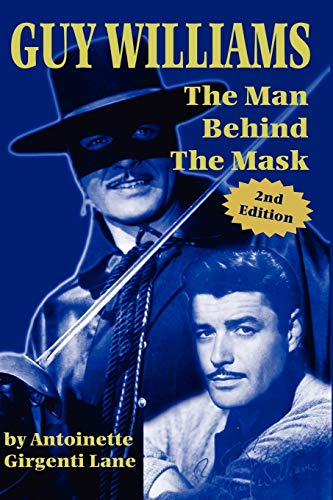 9781593930165: Guy Williams: The Man Behind the Mask