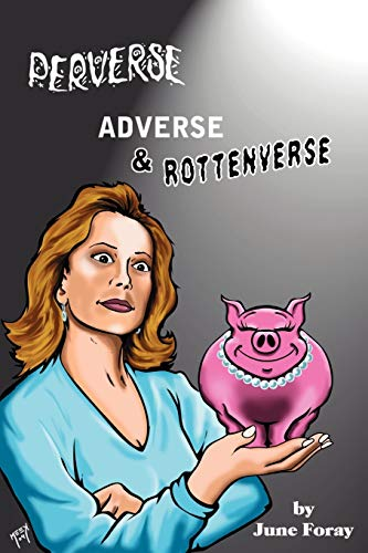 9781593930202: Perverse, Adverse and Rottenverse
