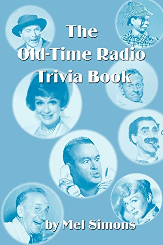 The Old-Time Radio Trivia Book: Simons, Mel