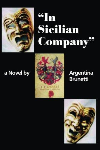 9781593930400: In Sicilian Company
