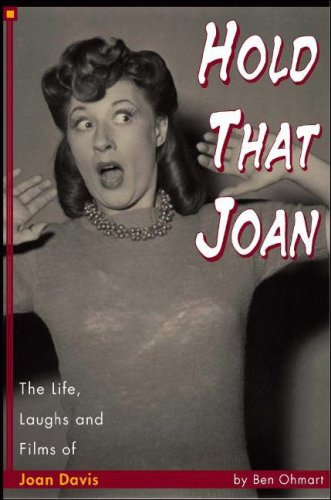9781593930462: Hold That Joan: The Life, Laughs and Films of Joan Davis