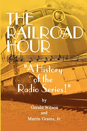 The Railroad Hour: Gerald D. Wilson