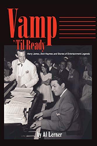 Vamp Til Ready: Harry James, Dick Haymes: Al Lerner