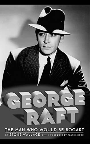 9781593932046: George Raft Hb