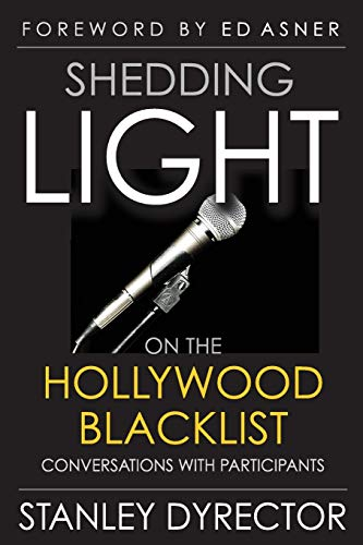 9781593932442: Shedding Light on the Hollywood Blacklist: Conversations with Participants