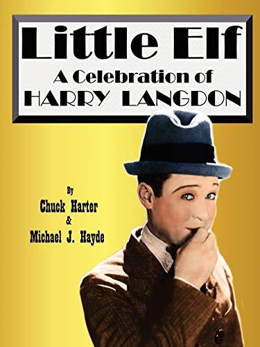 9781593932787: Little Elf: A Celebration of Harry Langdon