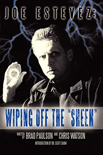 9781593932817: Joe Estevez: Wiping Off the Sheen